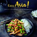 [Anzeige] Easy Asia, dass neue Weight Watchers Kochbuch